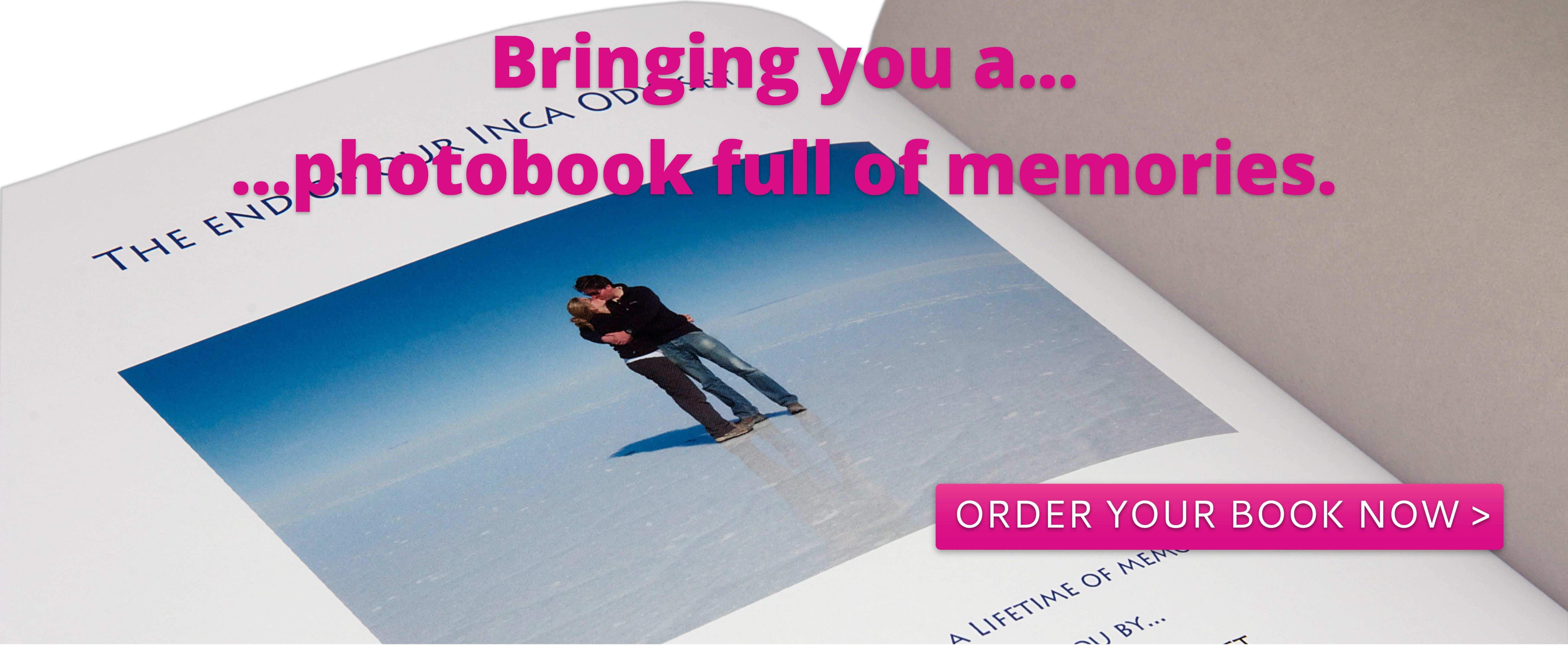 Bringing you a photobook full of memories.